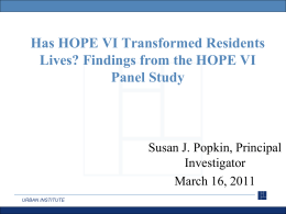 A Decade of HOPE VI: Lessons, Remaining Questions