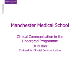 Clinical Communication in the Undergrad Programme