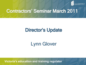 Contractors` Seminar March 2011 Director`s Update Lynn Glover