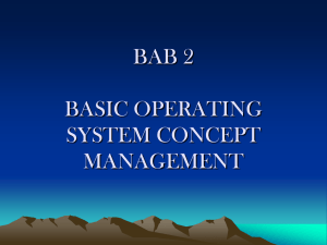 BAB 2 BASIC OPERATING SYSTEM CONCEPT