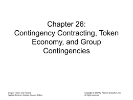 Contingency Contracting, Token Economy, and Group Contingencies