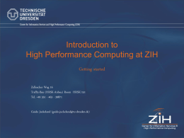Introduction to High Performance Computing at ZIH