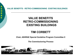 The Value-Benefit of Retro-commissioning in Existing Buildings