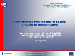 User Oriented Provisioning of Secure Virtualized Infrastructure