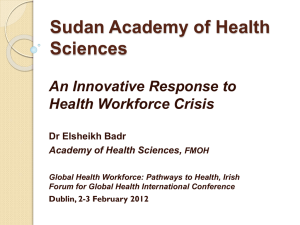 Sudan Academy of Health Sciences An Innovative