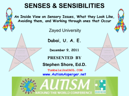 SENSORY PROCESSING Making the World a More Sensorially
