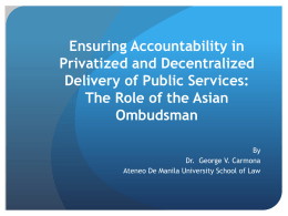 Ensuring Accountability in Privatized and Decentralized Delivery of