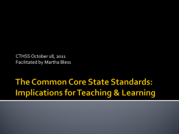 The Common Core State Standards: Implications for Teaching
