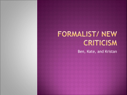 Formalist/ New Criticism