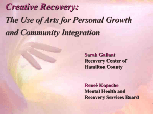 The Use of Arts for Personal Growth and Community Integration