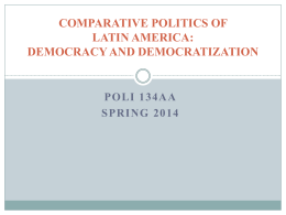 PS 134AA: COMPARATIVE POLITICS OF LATIN AMERICA, or