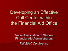 Developing an Effective Call Center within the Financial Aid Office
