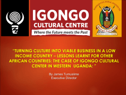 IGONGO CULTURAL CENTER - Cross Cultural Foundation
