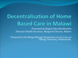 Decentralisation of Home Based Care in Malawi