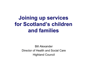 Joining up services for Scotland`s children and families