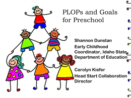 PLOPs and Goals for Preschool