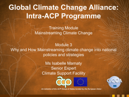 Module 3 - Why Mainstreaming - Global Climate Change Alliance