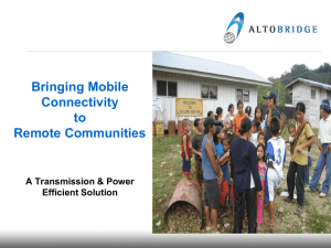 Bringing Mobile Connectivity to Remote Communities A