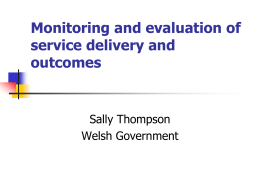 Monitoring and evaluation of service delivery and outcomes