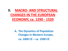 II. MACRO- AND STRUCTURAL CHANGES IN THE EUROPEAN