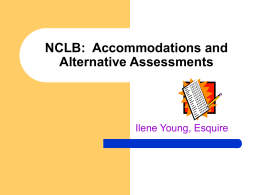 NCLB: Accommodations and Alternative Assessments