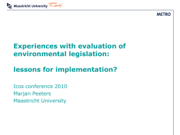 Experiences with evaluation of environmental legislation: lessons for