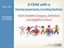 Eligibility of a Child with Hearing Impairment, Including Deafness