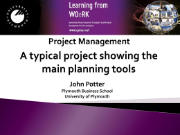 A typical project showing the main planning tools