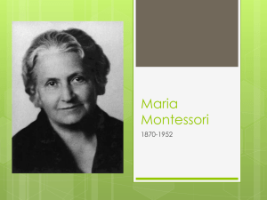 Maria Montessori (Intro to Ed)