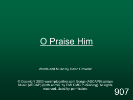 O Praise Him - MISSION UNDER GRACE CHURCH