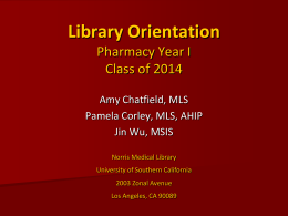 Pharmacy Orientation.. - University of Southern California