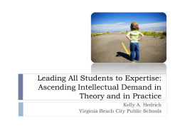 Leading All Students to Expertise: Ascending Intellectual Demand in