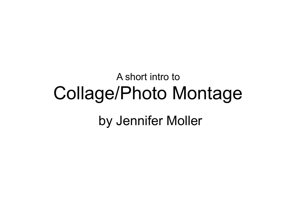 History of Collage and Montage
