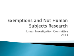 Exemptions and Not Human Subjects Research