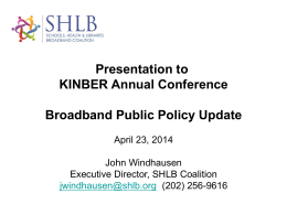 Broadband Public Policy Update