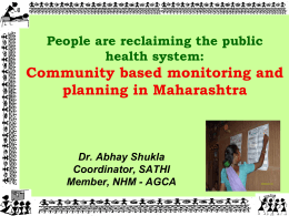 Community based monitoring and planning in Maharashtra Why are