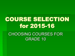 Choosing-courses-for-grade-10-presentation-February-2015