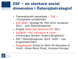 ESF – en starkare social dimension i Östersjöstrategin!