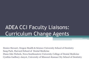 ADEA CCI Faculty Liaisons: Curriculum Change Agents