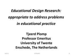 Educational Design Research: to address educational problems