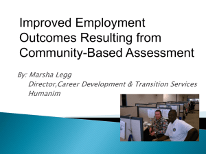 Community Based Assessment Leading to Employment