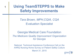 Taking TeamSTEPPS To Make Safety Improvements