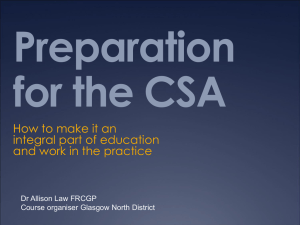 Preparation for the CSA - Dr Allison Law