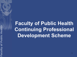 CPD Presentation - Faculty of Public Health