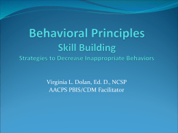Behavioral Principals Strategies to Decrease Inappropriate Behaviors