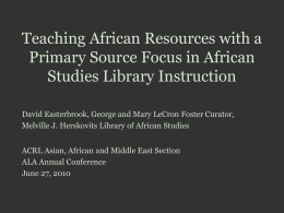 Teaching African Resources with a Primary Source Focus in African