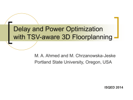 Delay and Power Optimization with TSV