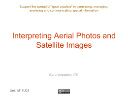 Presentation No. 1 - Interpreting Aerial Photos and Satellite Images