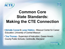 Making the CTE Connection - Association for Career and Technical
