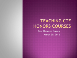 Teaching CTE Honors Courses - New Hanover County Schools